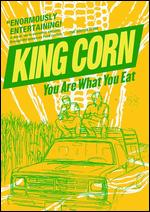 King Corn - Aaron Woolf