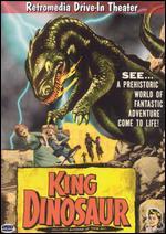 King Dinosaur - Bert I. Gordon