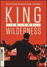 King in the Wilderness - Peter W. Kunhardt