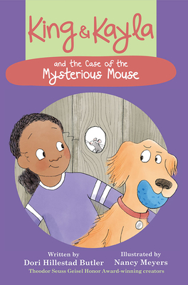 King & Kayla and the Case of the Mysterious Mouse - Butler, Dori Hillestad