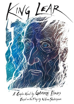 King Lear: A Play - Shakespeare, William, and Hinds, Gareth (Illustrator)