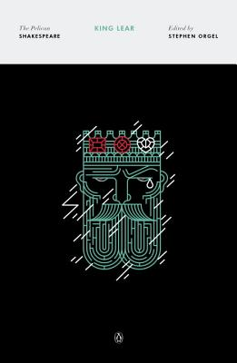 King Lear - Shakespeare, William, and Braunmuller, A R (Editor), and Orgel, Stephen (Editor)