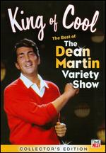 King of Cool: The Best of the Dean Martin Variety Show - Collector's Edition -