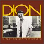 King of the New York Streets - Dion