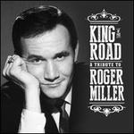 King of the Road: Tribute to Roger Miller