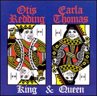 King & Queen - Otis Redding & Carla Thomas