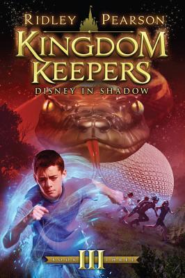 Kingdom Keepers III (Kingdom Keepers, Book III): Disney in Shadow - Pearson, Ridley