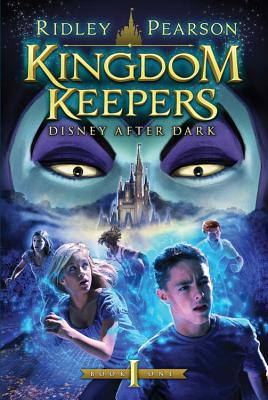 Kingdom Keepers (Kingdom Keepers): Disney After Dark - Pearson, Ridley