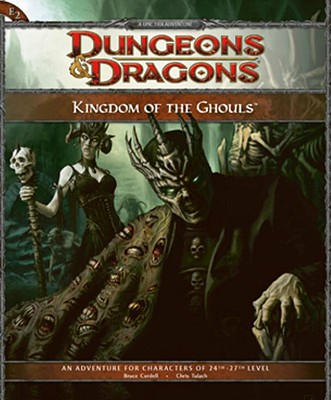 Kingdom of the Ghouls: Adventure E2 for 4th Edition Dungeons & Dragons - Tulach, Chris, and Cordell, Bruce R