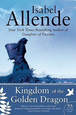 Kingdom of the Golden Dragon - Allende, Isabel