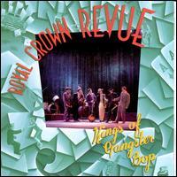 Kings of Gangster Bop - Royal Crown Revue