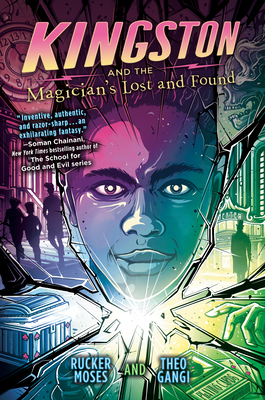 Kingston and the Magician's Lost and Found - Moses, Rucker, and Gangi, Theo
