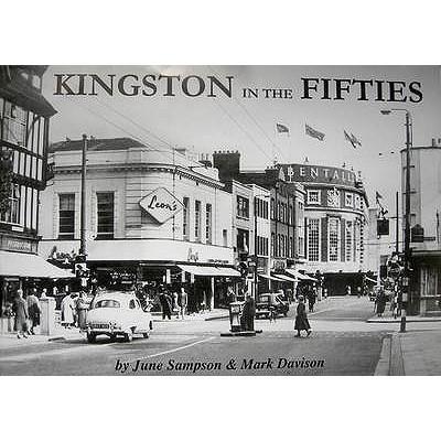 Kingston in the Fifties - Sampson, June, and Davison, Mark