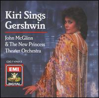 Kiri Sings Gershwin - Kiri Te Kanawa