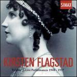 Kirsten Flagstad, Vol. 3: Live Performances 1948-57