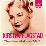 Kirsten Flagstad, Vol. 5: German Lieder, Norwegian Radio 1954