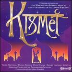 Kismet [1989 British Studio Cast Recording] [Highlights]