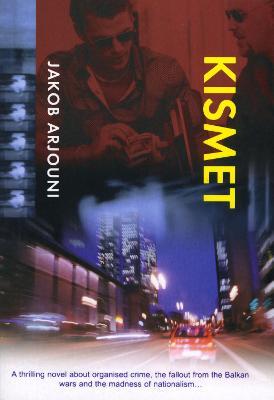 Kismet - Arjouni, Jakob