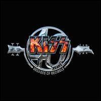 Kiss 40 Years: Decades of Decibels - Kiss