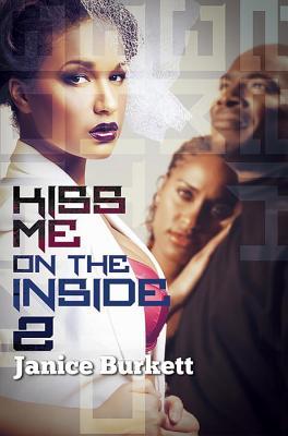 Kiss Me on the Inside 2 - Burkett, Janice