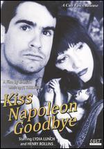 Kiss Napoleon Goodbye