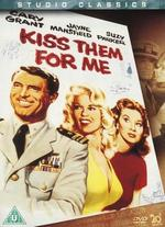 Kiss Them for Me - Stanley Donen