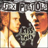 Kiss This: The Best of the Sex Pistols - The Sex Pistols