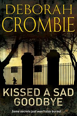 Kissed a Sad Goodbye - Crombie, Deborah