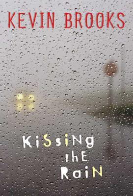 Kissing the Rain - Brooks, Kevin