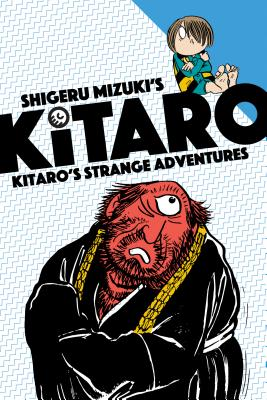 Kitaro s Strange Adventure - Mizuki, Shigeru, and Davisson, Zack (Translated by)