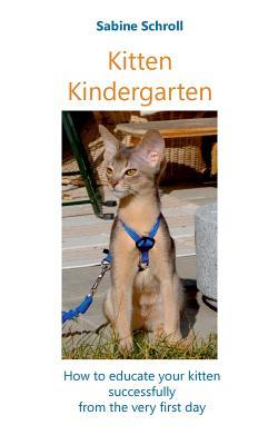 Kitten Kindergarten - Schroll, Sabine