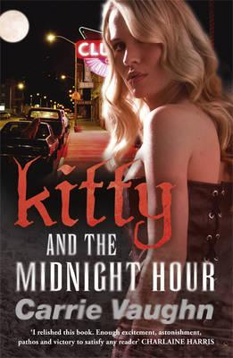 Kitty and the Midnight Hour - Vaughn, Carrie
