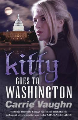 Kitty Goes to Washington - Vaughn, Carrie