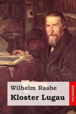Kloster Lugau - Raabe, Wilhelm