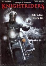 Knightriders - George A. Romero
