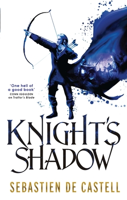 Knight's Shadow: The Greatcoats Book 2 - Castell, Sebastien de