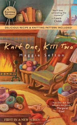 Knit One, Kill Two - Sefton, Maggie, and Jacobs, Jane (Translated by)