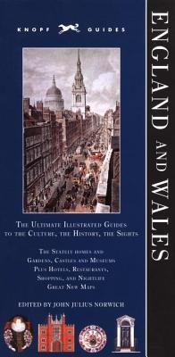 Knopf Guide: England and Wales - Norwich, John Julius (Editor)
