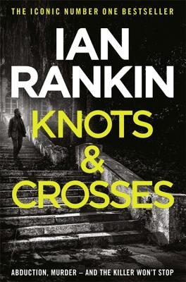 Knots And Crosses - Rankin, Ian