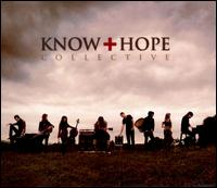 Know Hope Collective - Know Hope Collective