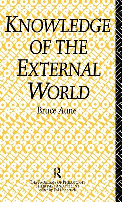 Knowledge of the External World - Aune, Bruce