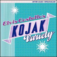 Kojak Variety - Elvis Costello