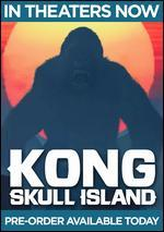 Kong: Skull Island [Includes Digital Copy] [4K Ultra HD Blu-ray/Blu-ray]