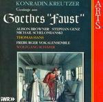 Konradin Kreutzer: Songs from Goethe's Faust