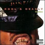 Kool & Deadly