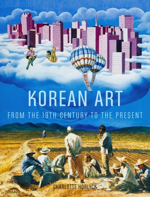 Korean Art from the 19th Century to the Present - Horlyck, Charlotte