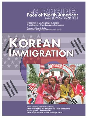 Korean Immigration - Noonan, Sheila Smith, and Anderson, Stuart (Editor), and Smith, Marian L (Foreword by)