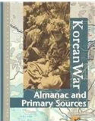 Korean War: Primary Sources - Gale Group (Creator), and Benson, Sonia