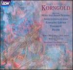 Korngold: Much Ado About Nothing; Abschiedslieder; Einfache Lieder