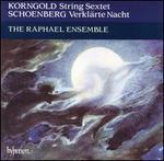 Korngold: String Sextet; Schoenberg: Verklärte Nacht